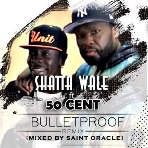 Bullet Proof (Remix) de Shatta Wale