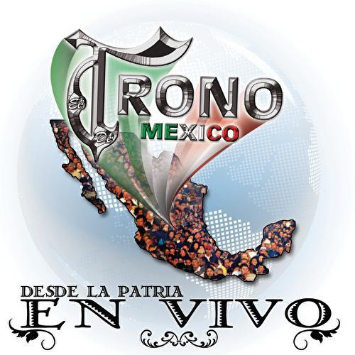 Play & Download Desde La Patria En Vivo by El Trono de Mexico | Napster