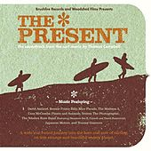 Play & Download The Present by Various Artists | Napster