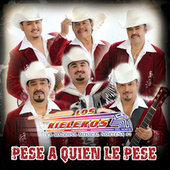 Play & Download Pese A Quien Le Pese by Los Rieleros Del Norte | Napster