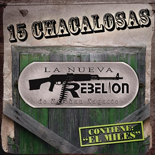 Play & Download 15 Chacalosas by La Nueva Rebelion | Napster