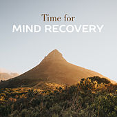 Time for Mind Recovery by New Age