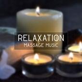 Relaxation Massage Music by Asian Zen