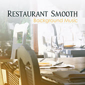 Restaurant Smooth Background Music by Gold Lounge