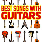 Best Songs With Guitars by Best Guitar Songs