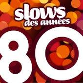 Play & Download Slows Des Années 80 by Génération 80 | Napster