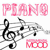 Piano : Best Instrumental Songs by Instrumental Mood