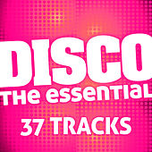 The Disco Essential (37 Tracks) by The Essential
