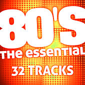The Essential 80's (32 Tracks) by The Essential