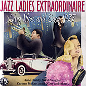 Play & Download Jazz Ladies Extraordinaire by Various Artists | Napster