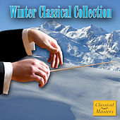 Play & Download Winter Classical Collection by Various Artists | Napster