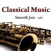 Play & Download Classical Music - Smooth Jazz Vol. 1 by Music-Themes | Napster