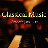 Play & Download Classical Music - Smooth Jazz Vol. 2 by Music-Themes | Napster