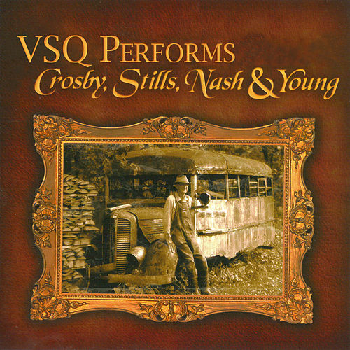 The String Quartet Tribute To Crosby, Stills... by Various Artists