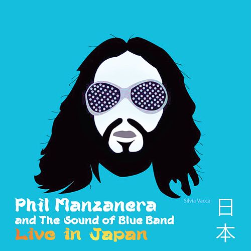 Live in Japan by Phil Manzanera and The Sound of Blue Band