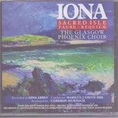 Iona Sacred Isle Faure - Requiem by Glasgow Phoenix Choir