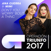 Don't You Worry 'Bout A Thing (Operación Triunfo 2017) by Mimi