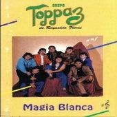 Magia Blanca by Grupo Toppaz de Reynaldo Flores