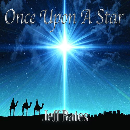 Once Upon a Star by Jeff Bates