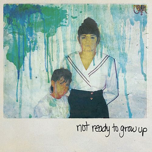Not Ready to Grow Up by Giselle