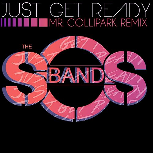 Just Get Ready (Mr. Collipark Remix) by The S.O.S. Band