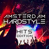 Amsterdam Hardstyle Hits Edition by Various Artists