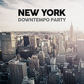 New York Downtempo Party by Various Artists