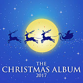 The Christmas Album 2017 by Various Artists