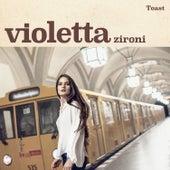 Toast de Violetta Zironi