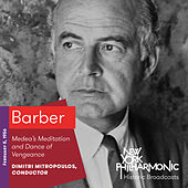 Barber: Medea's Meditation and Dance of Vengeance by New York Philharmonic