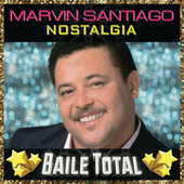 Nostalgia (Baile Total) by Marvin Santiago
