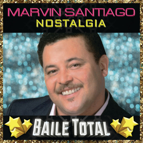 Nostalgia (Baile Total) by Marvin Santiago