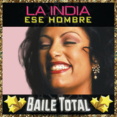 Ese Hombre (Baile Total) by La India