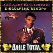 Discúlpeme Señora (Baile Total) by José Alberto