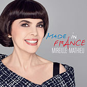 Made in France by Mireille Mathieu