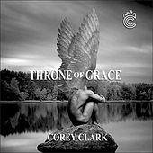 Throne Of Grace by Corey Clark