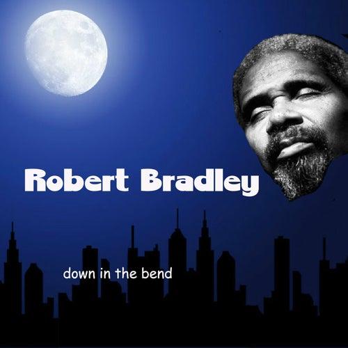 Down in the Bend by Robert Bradley