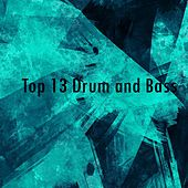 Top 13 Drum & Bass - EP by Various Artists
