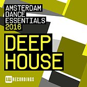 Amsterdam Dance Essentials 2016: Deep House - EP by Various Artists