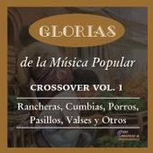 Glorias de la Música Popular Crossover,  Vol. 1 by Various Artists