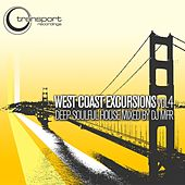 Play & Download West Cost Excursion Vol 4 (Continus Mix) by DJ MFR | Napster