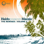 Play & Download Maceio (The Remixes) by Haldo | Napster