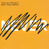 Play & Download Never (Past Tense) by The Roc Project | Napster