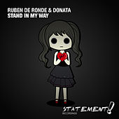 Stand In My Way by Ruben de Ronde