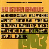 Play & Download 1963 Great Instrumental Hits by The Routers | Napster