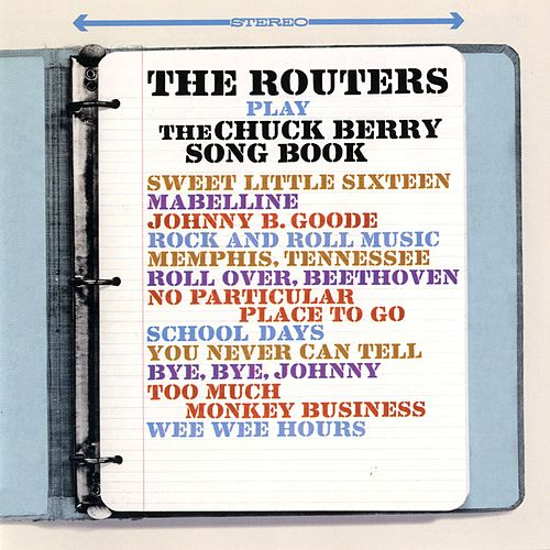 Play & Download Play The Chuck Berry Songbook by The Routers | Napster
