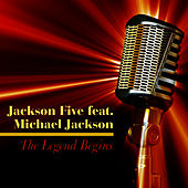 Play & Download The Legend Begins by Jackson Five | Napster