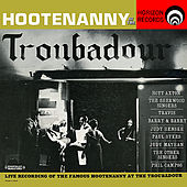 Play & Download Hootenanny At The Troubador (Digitally Remastered) by Various Artists | Napster