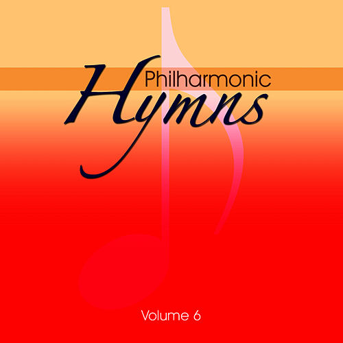 Play & Download Philharmonic Hymns - Orchestral Hymns Vol. 6 by The Eden Symphony Orchestra | Napster