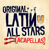 Play & Download Acapellas by The Original Latin All Stars | Napster